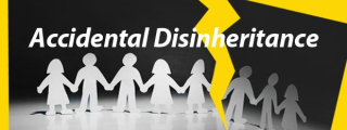 Accidental-disinheritance-beneficiaries